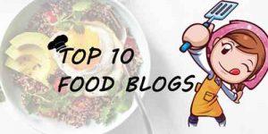 Top 10 Food Blog