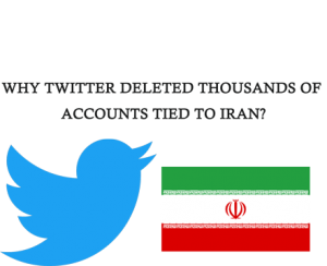 Twitter Deleted Thousands Of Acoounts Tied To Iran