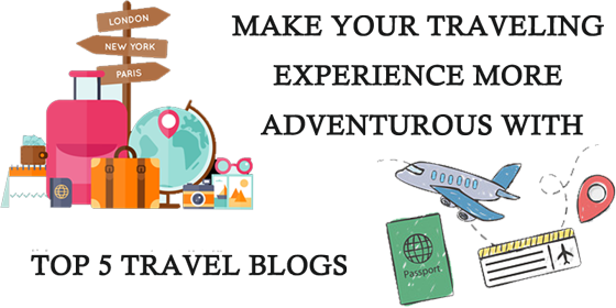 Top 5 Travel Blog
