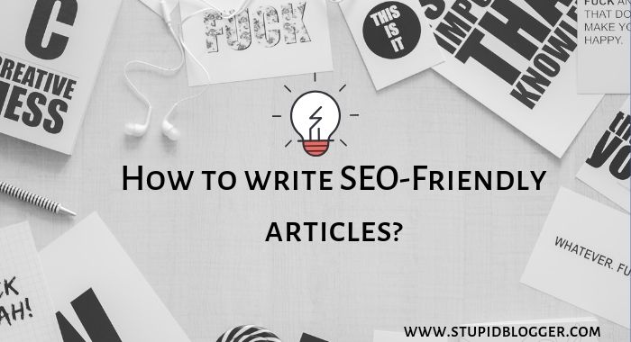 How to write SEO-Friendly articles