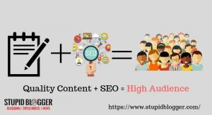 Good quality content+SEO+High audience