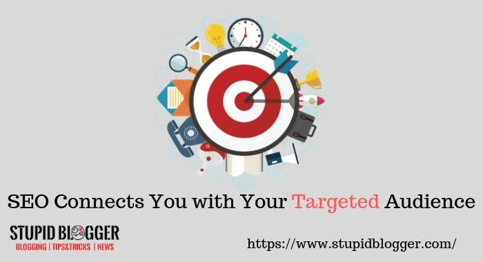 SEO Connects you with your targeted audience