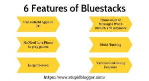 6 features of Bluestack 4