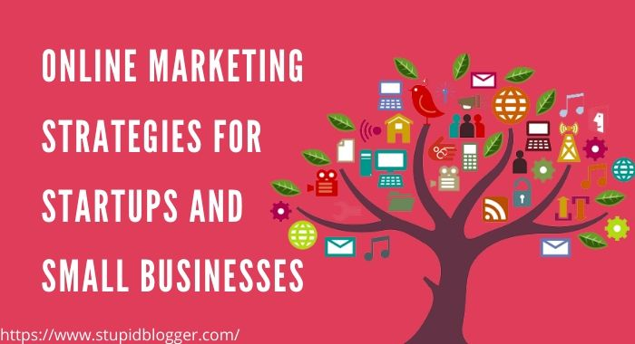 online marketing strategies for startups