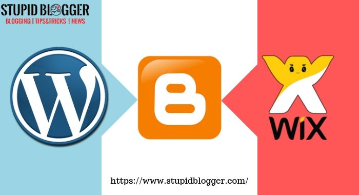 WordPress vs Blogger vs Wix