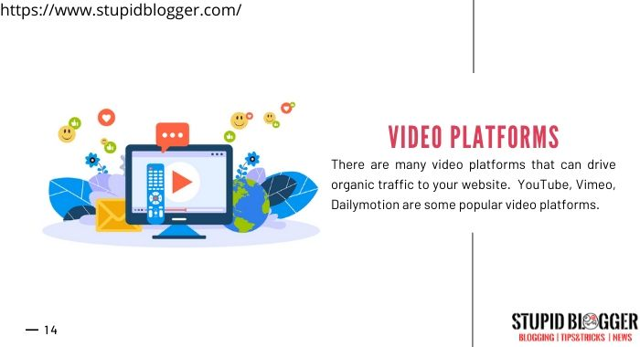 Video platforms are great source of online traffic