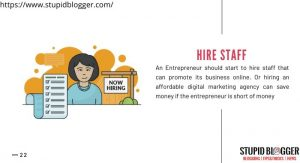 HIre staff that help you in online promotion