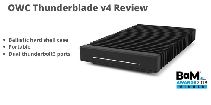 OWC Thunderblade v4 Review