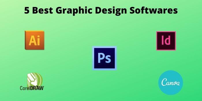 Top 5 Most Used Graphic Design Software (1)