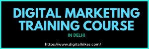 digital marketing course in delhi digitalhikes.com