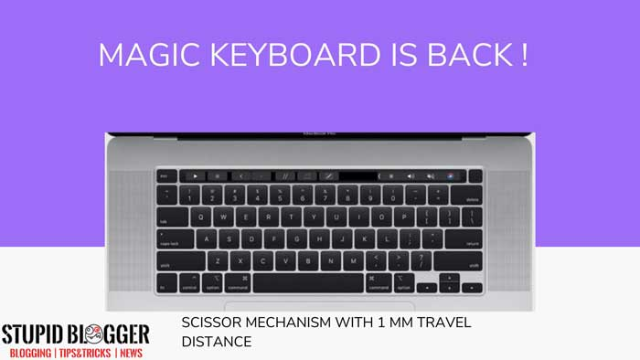 magic keyboard is back in apple macbook pro 16 inch stupidblogger.com