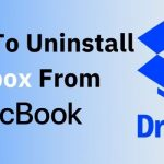 How to uninstall dropbox from macbook