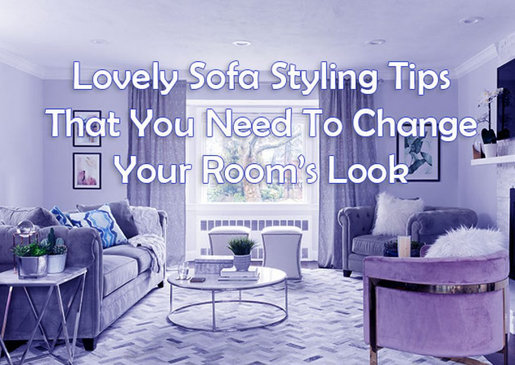 Tips Need To Change Your Room's Look