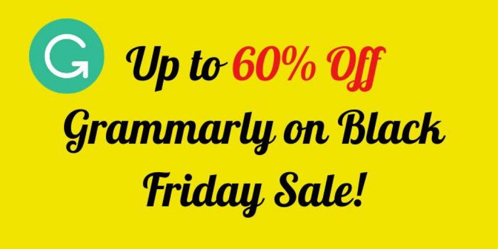 Up to 60% Off Grammarly on Black Friday Sale