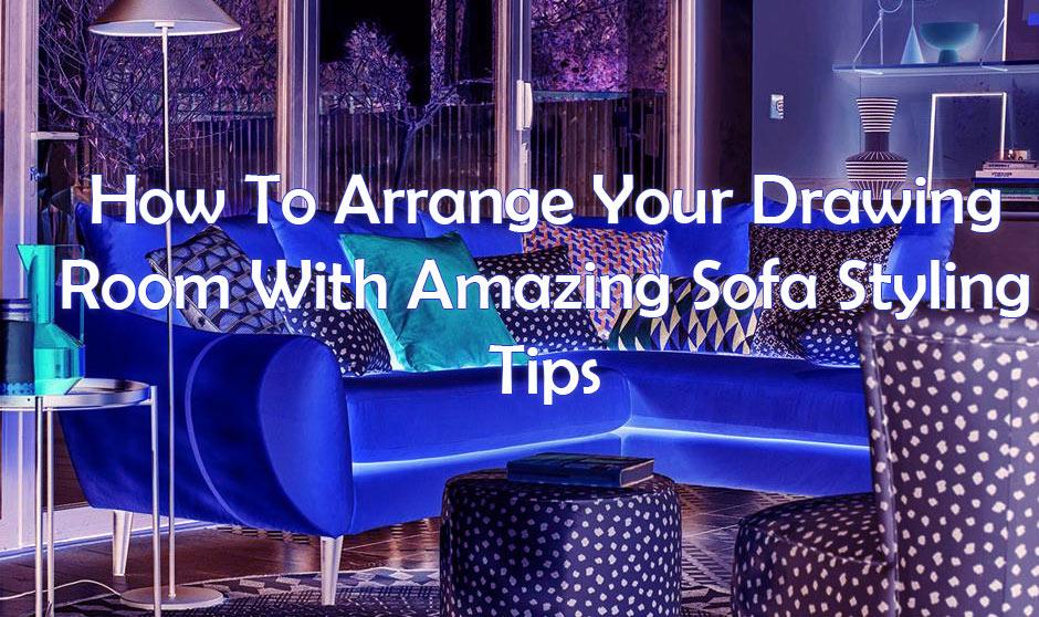 Amazing Sofa Styling Tips