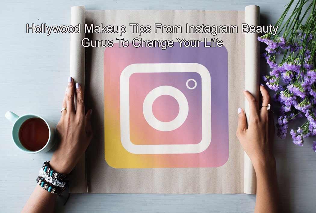 Tips From Instagram Beauty Gurus
