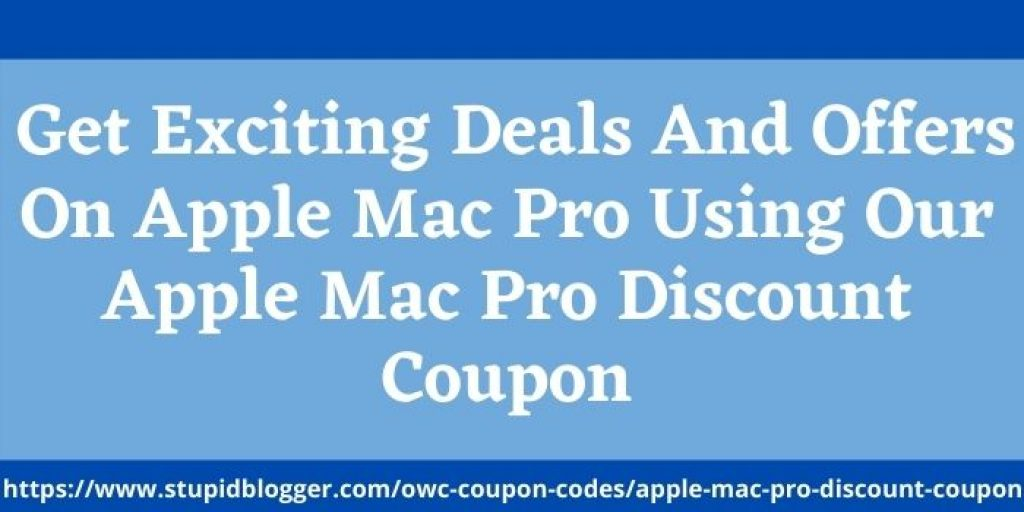 Apple Mac Pro Discount Coupon
