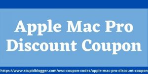 Apple Mac Pro Discount Coupon www.stupidblogger.com