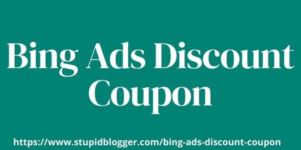 Bing ads discount coupon www.webtechcoupons.com