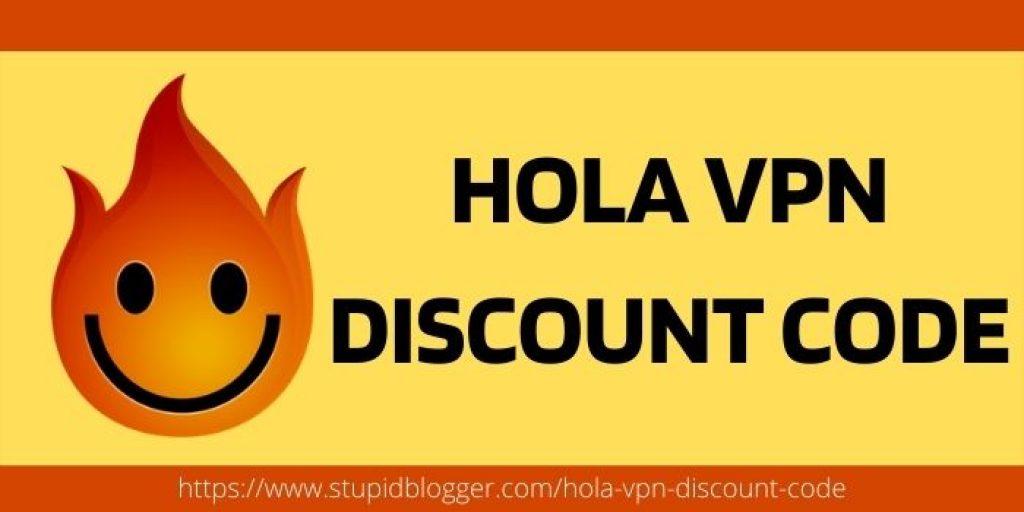 Hola VPN Discount Code