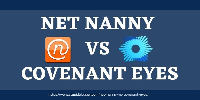 Net nanny vs covenant eyes comparison