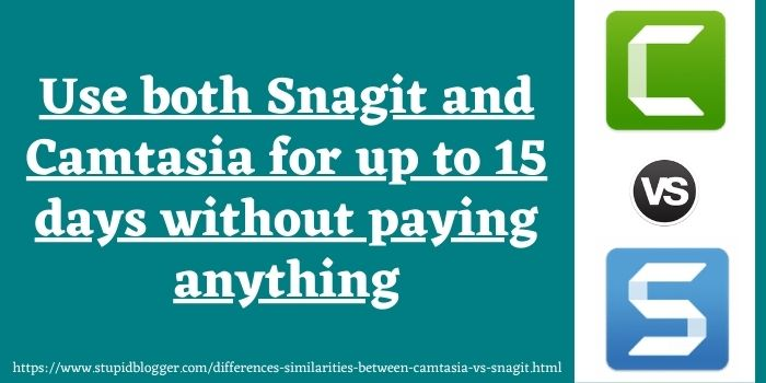 differences between Camtasia vs Snagit