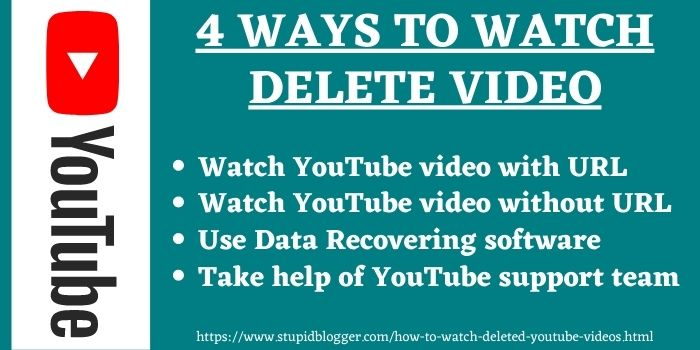 ways to watch deleted YouTube videos