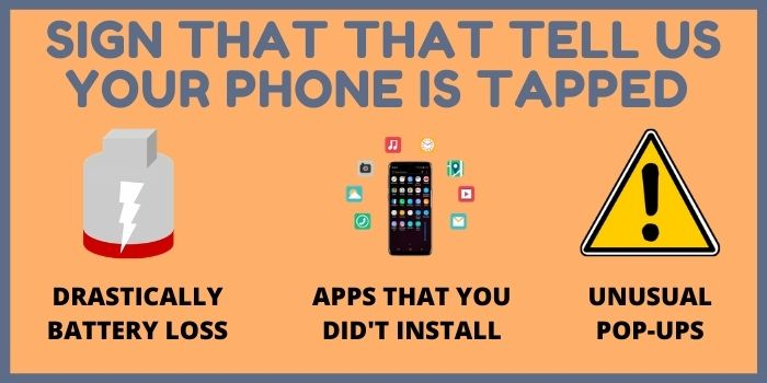 Sign that that tell us your phone is tapped