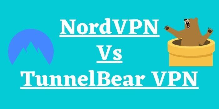 NordVPN vs tunnelbear www.stupidblogger.com