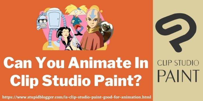 Can You Animate In Clip Studio Paint