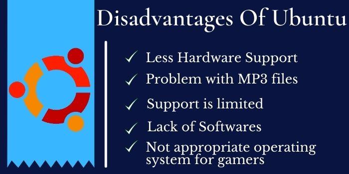 Disadvantages Of Ubuntu OS