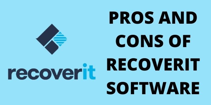 Pros and Cons of Recoverit Software