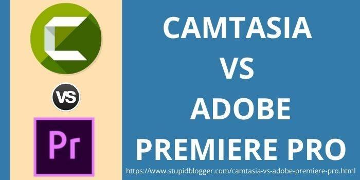 Techsmith Camtasia Vs Adobe Premiere Pro