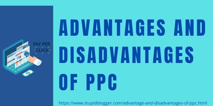 Advantages And Disadvantages Of PPC