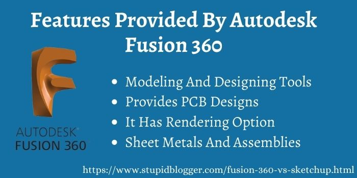 Features Provided By Autodesk Fusion 360