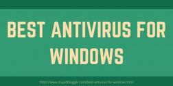 Best Antivirus for Windows 2021