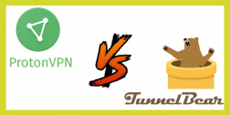 ProtonVPN Vs TunnelBear VPN